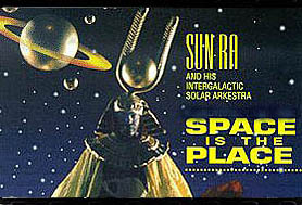 Sun Ra and his Intergalactic Arkestra played frequently at Squat Theatre